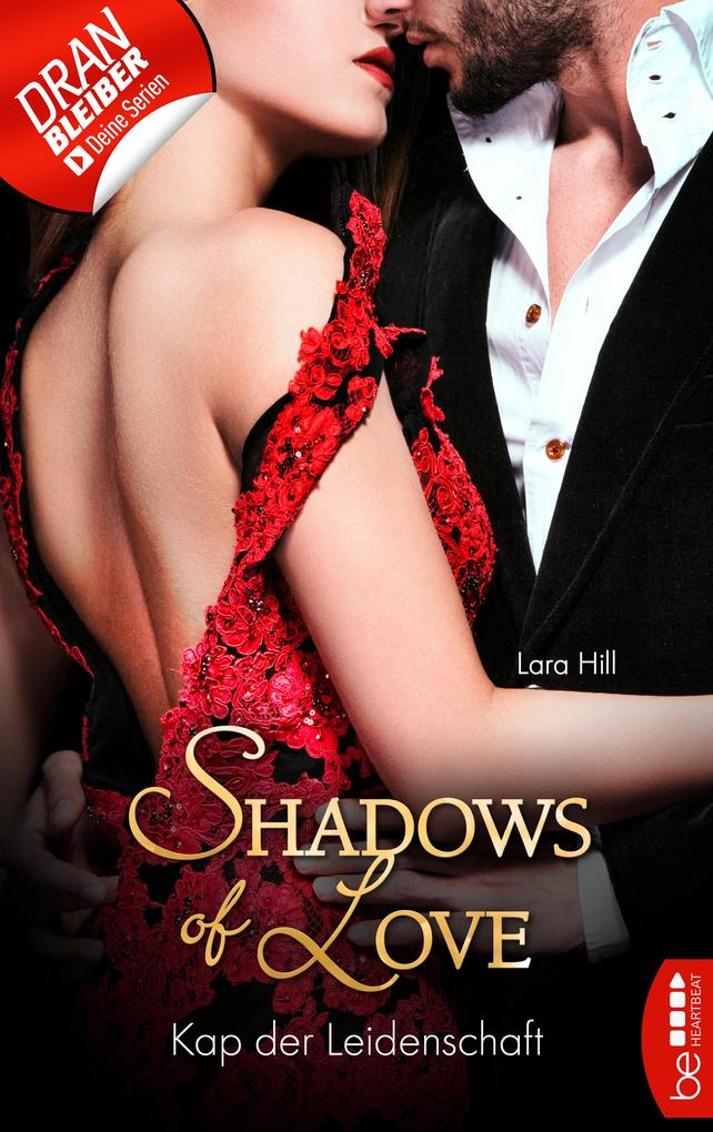 Kap der Leidenschaft - Shadows of Love als eBook epub