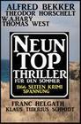 1166 Seiten Thriller Spannung: Neun Top Thriller für den Sommer (Alfred Bekker's Krimi Stunde, #4)
