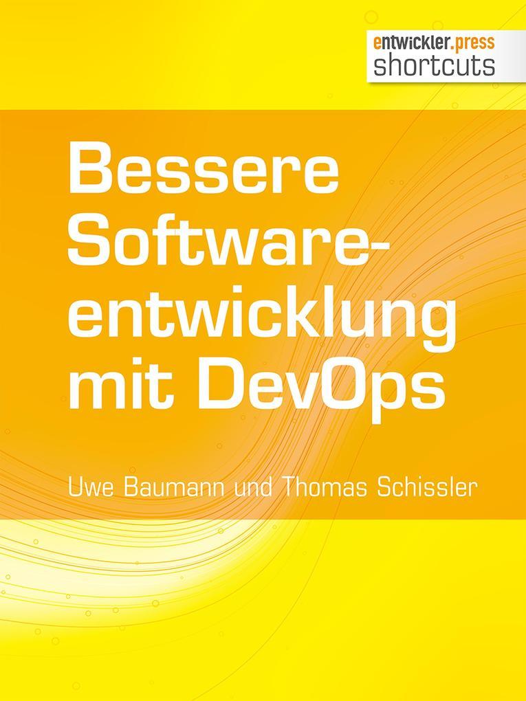 Bessere Softwareentwicklung mit DevOps als eBook epub
