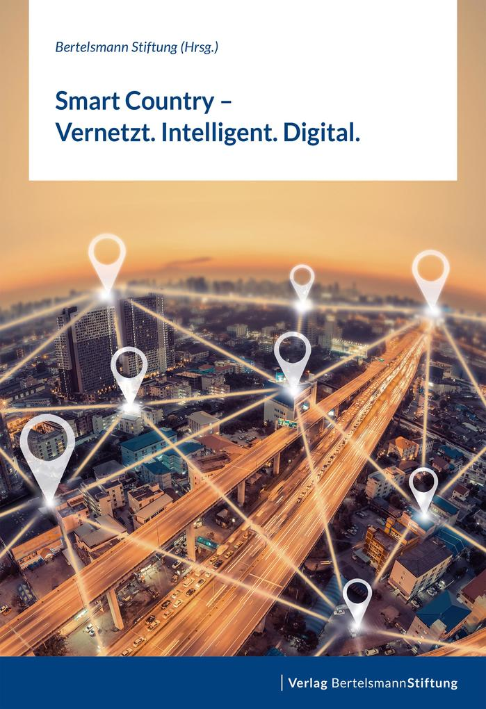 Smart Country - Vernetzt. Intelligent. Digital. als eBook pdf