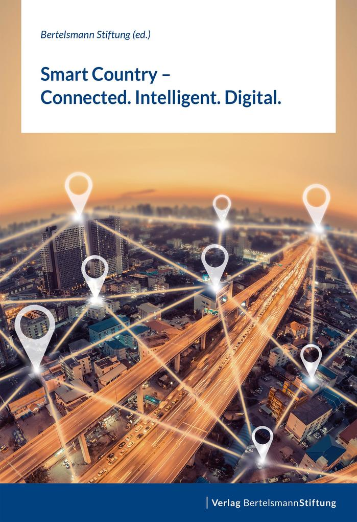 Smart Country - Connected. Intelligent. Digital. als eBook
