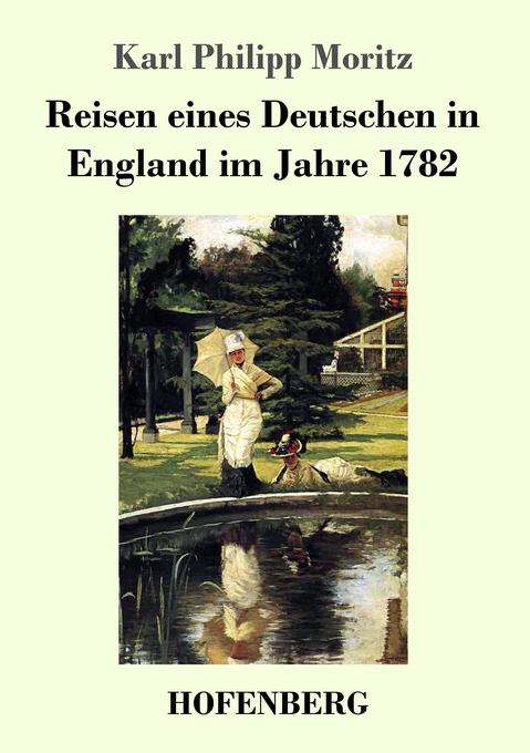 Reisen eines Deutschen in England im Jahre 1782 als Buch (kartoniert)