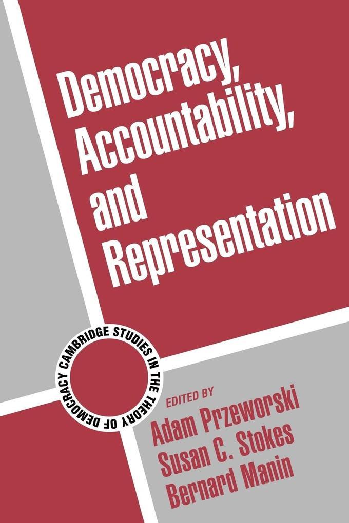 Democracy, Accountability, and Representation als Buch (kartoniert)
