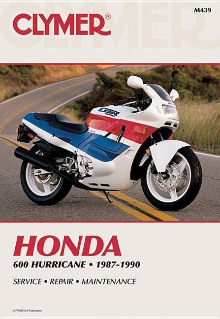 Clymer Honda 600 Hurricane 1987-1990: Service, Repair, Maintenance als Taschenbuch