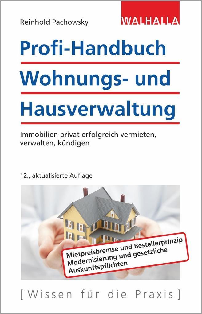Profi-Handbuch Wohnungs- und Hausverwaltung als Buch (gebunden)