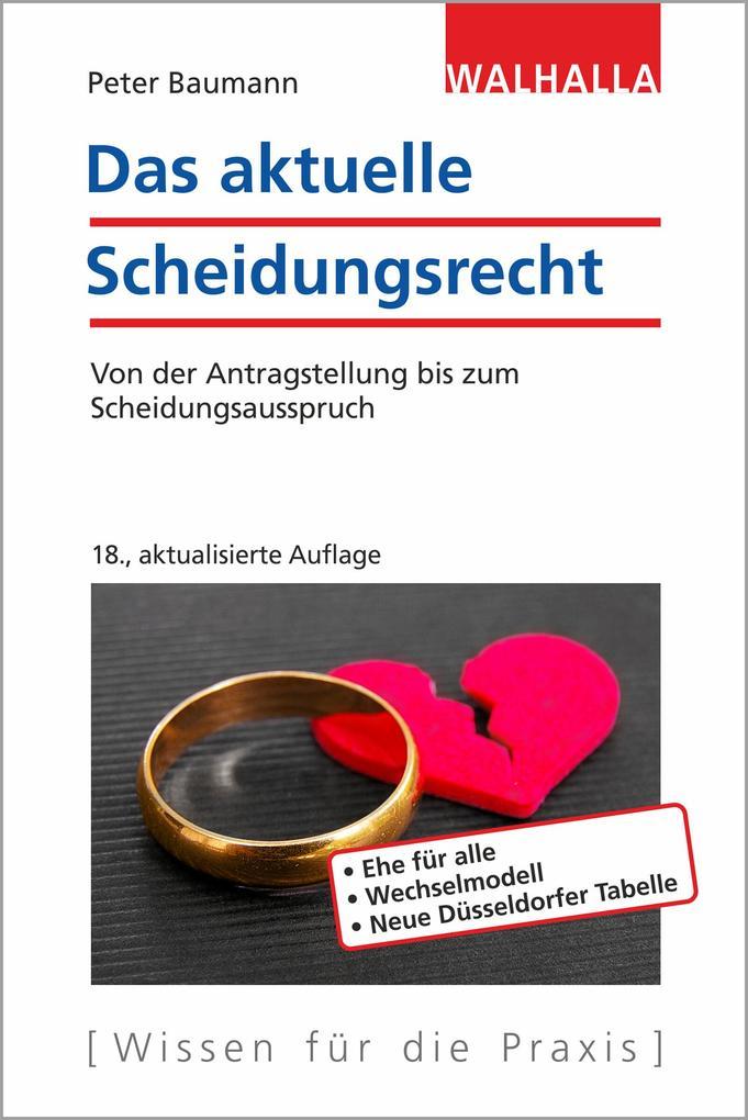 Das aktuelle Scheidungsrecht als Buch (kartoniert)