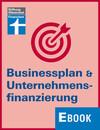 Businessplan & Unternehmensfinanzierung