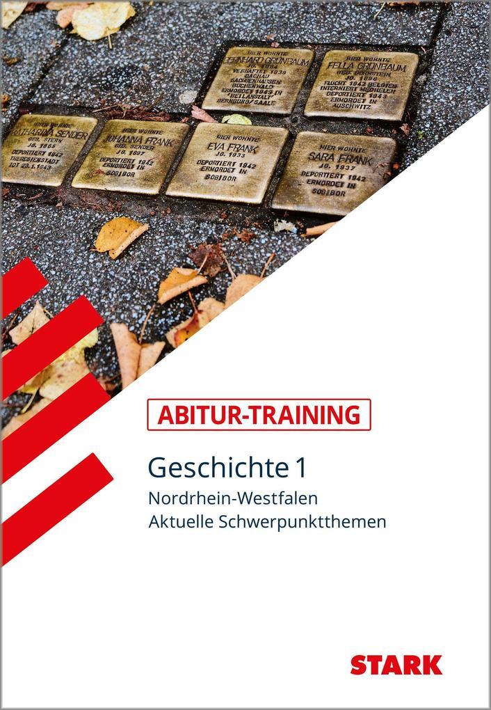 STARK Abitur-Training - Geschichte Band 1 - NRW als Buch (kartoniert)