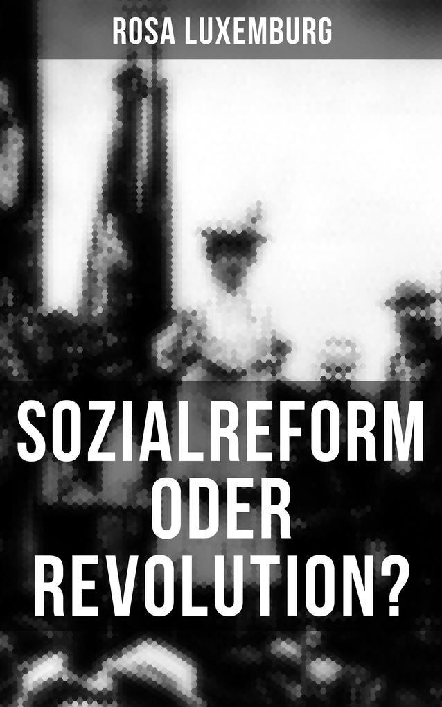 Sozialreform oder Revolution? als eBook epub