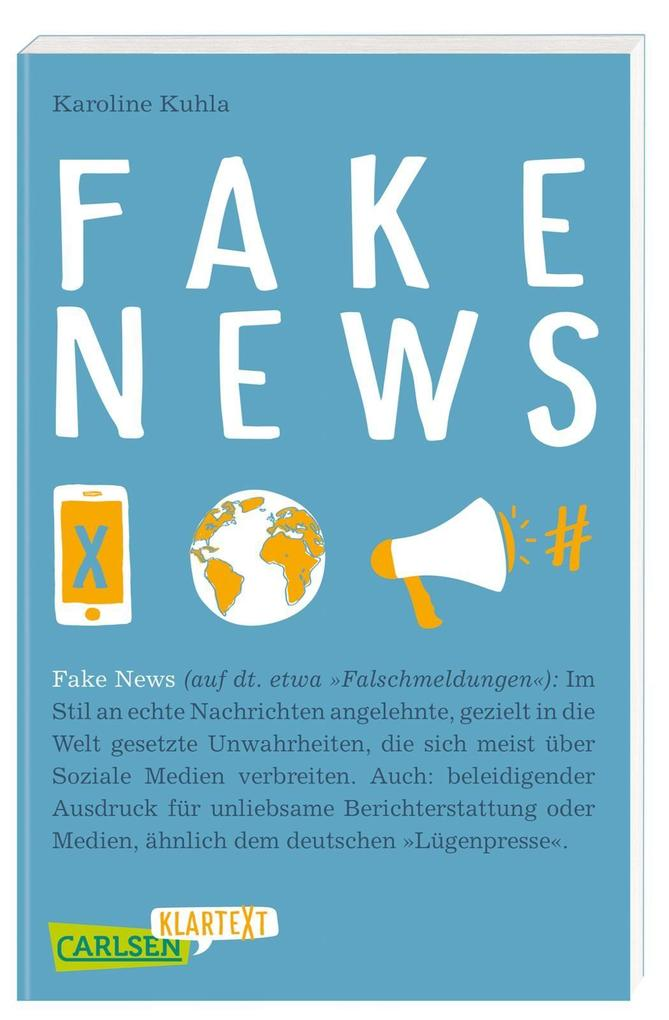 Carlsen Klartext: Fake News als Buch (kartoniert)