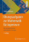 Übungsaufgaben zur Mathematik für Ingenieure