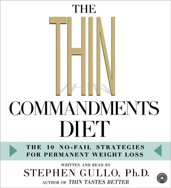 The Thin Commandments Diet CD: The Ten No-Fail Strategies for Permanent Weight Loss als Hörbuch CD