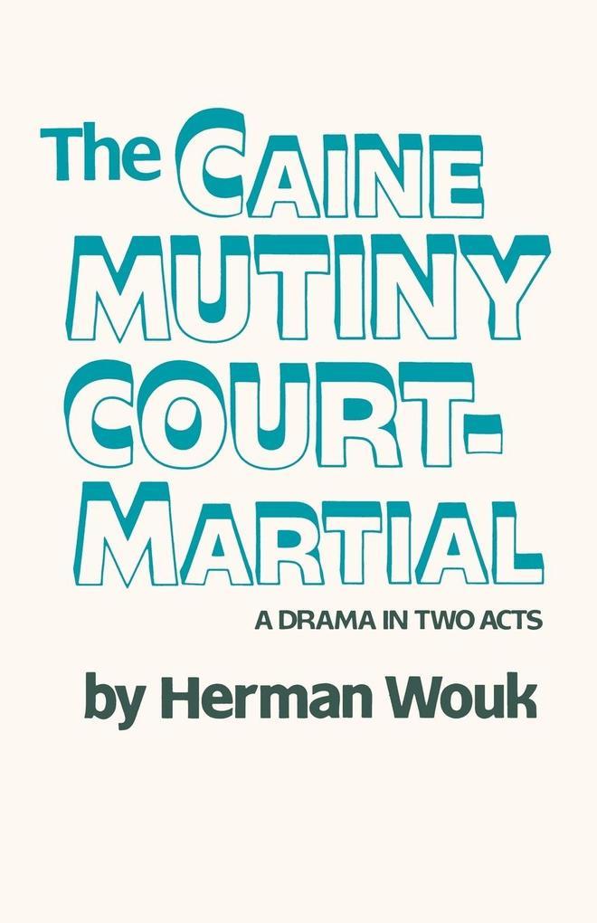 The Caine Mutiny Court-Martial als Taschenbuch