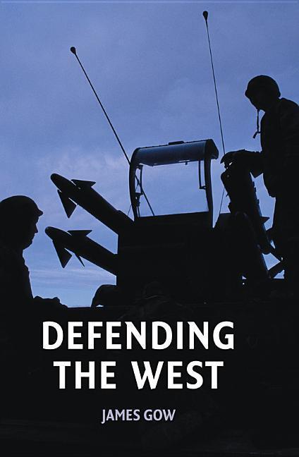 Defending the West als Taschenbuch
