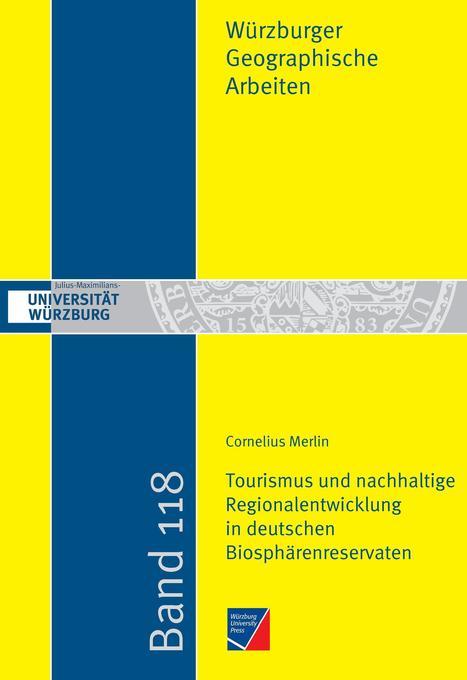 Tourismus und nachhaltige Regionalentwicklung in deutschen Biosphärenreservaten als Buch