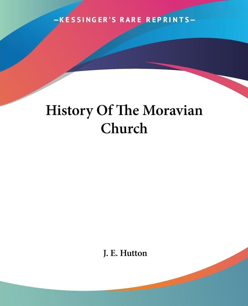 History Of The Moravian Church als Taschenbuch