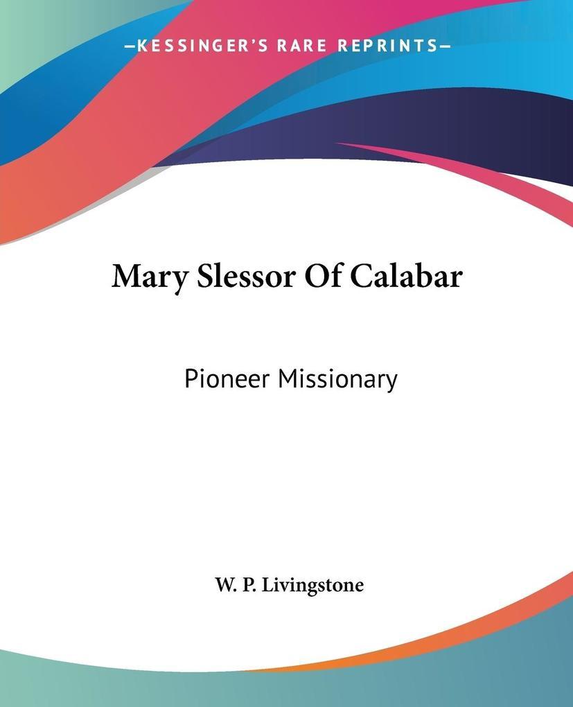 Mary Slessor Of Calabar als Taschenbuch