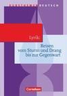 Kursthemen Deutsch Lyrik: Reisen vom Sturm und Drang bis zur Gegenwart