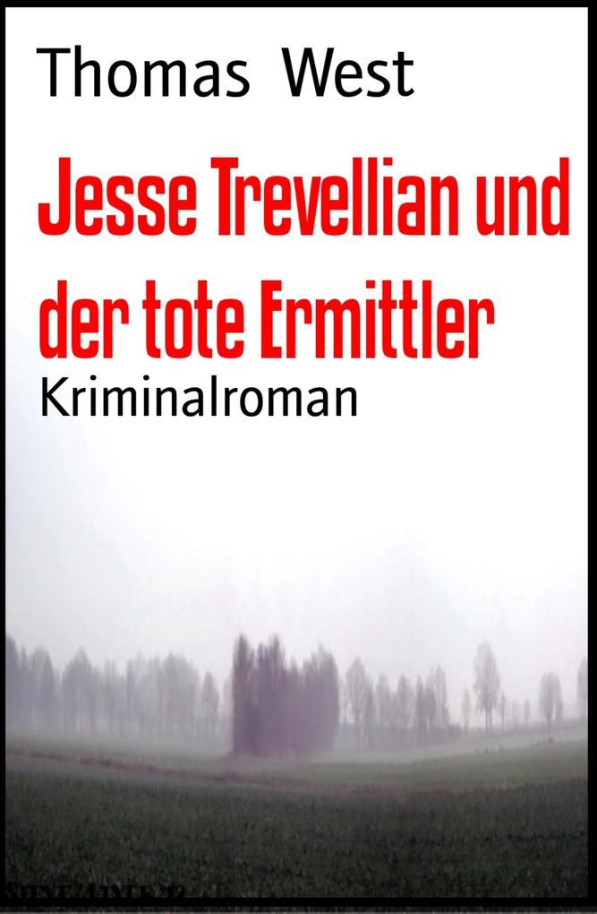 Jesse Trevellian und der tote Ermittler als eBook epub