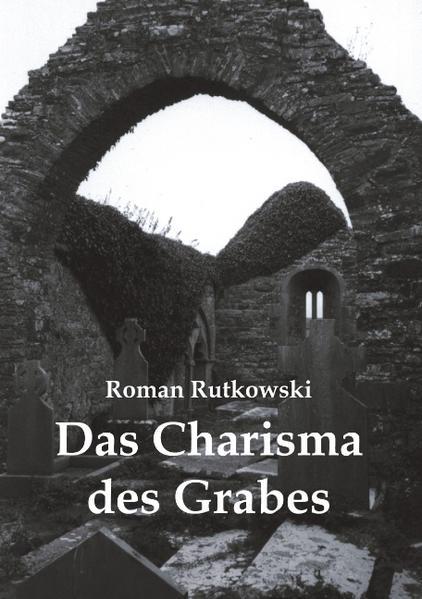Das Charisma des Grabes als Buch (kartoniert)