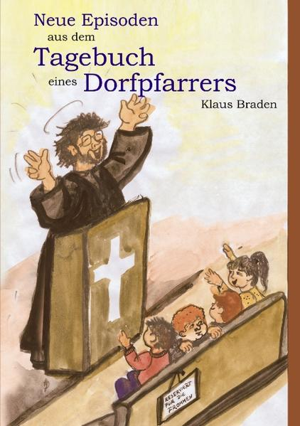 Neue Episoden aus dem Tagebuch eines Dorfpfarrers als Buch (kartoniert)