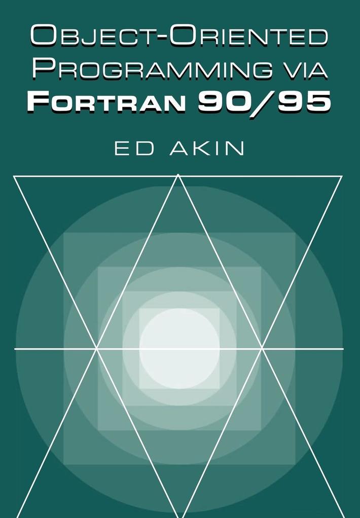 Object-Oriented Programming Via FORTRAN 90/95 als Buch (kartoniert)