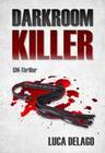 Darkroom Killer (SM-Thriller)