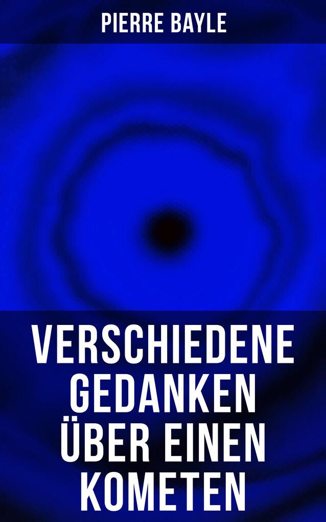 Verschiedene Gedanken über einen Kometen als eBook epub