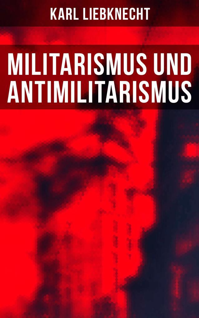 Militarismus und Antimilitarismus als eBook epub