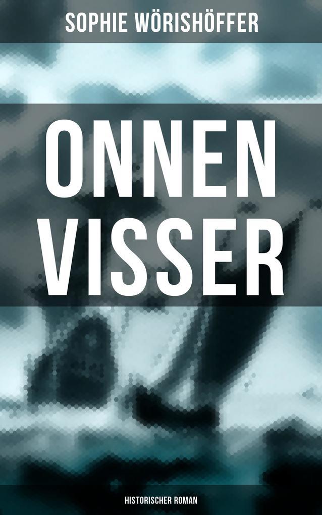 Onnen Visser (Historischer Roman) als eBook epub