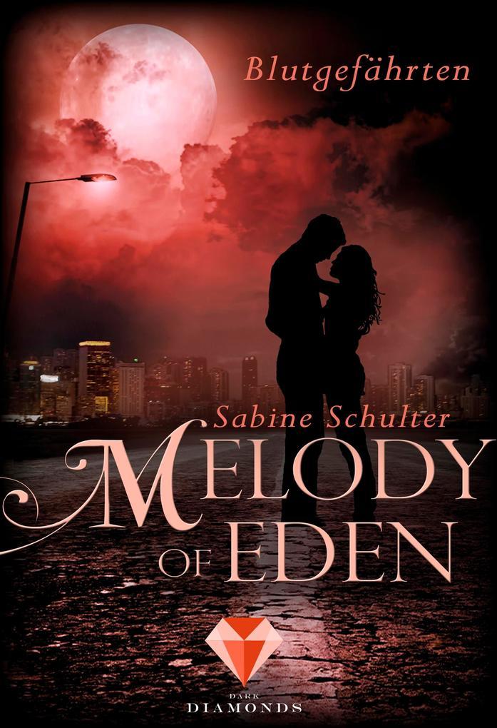 Melody of Eden 1: Blutgefährten als Buch (kartoniert)