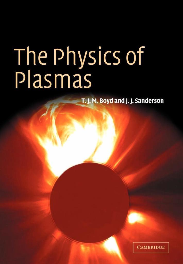 The Physics of Plasmas als Buch (kartoniert)