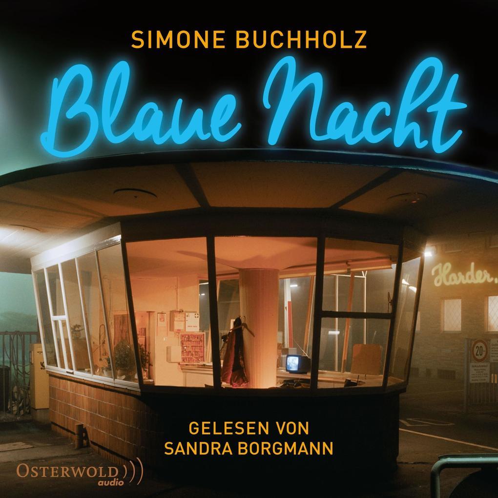 Blaue Nacht als Hörbuch Download