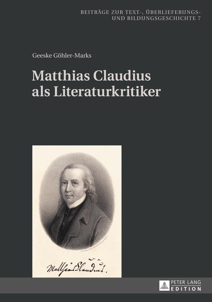 Matthias Claudius als Literaturkritiker als Buch (gebunden)