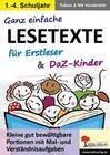 Ganz einfache Lesetexte für Erstleser und DaZ-Kinder
