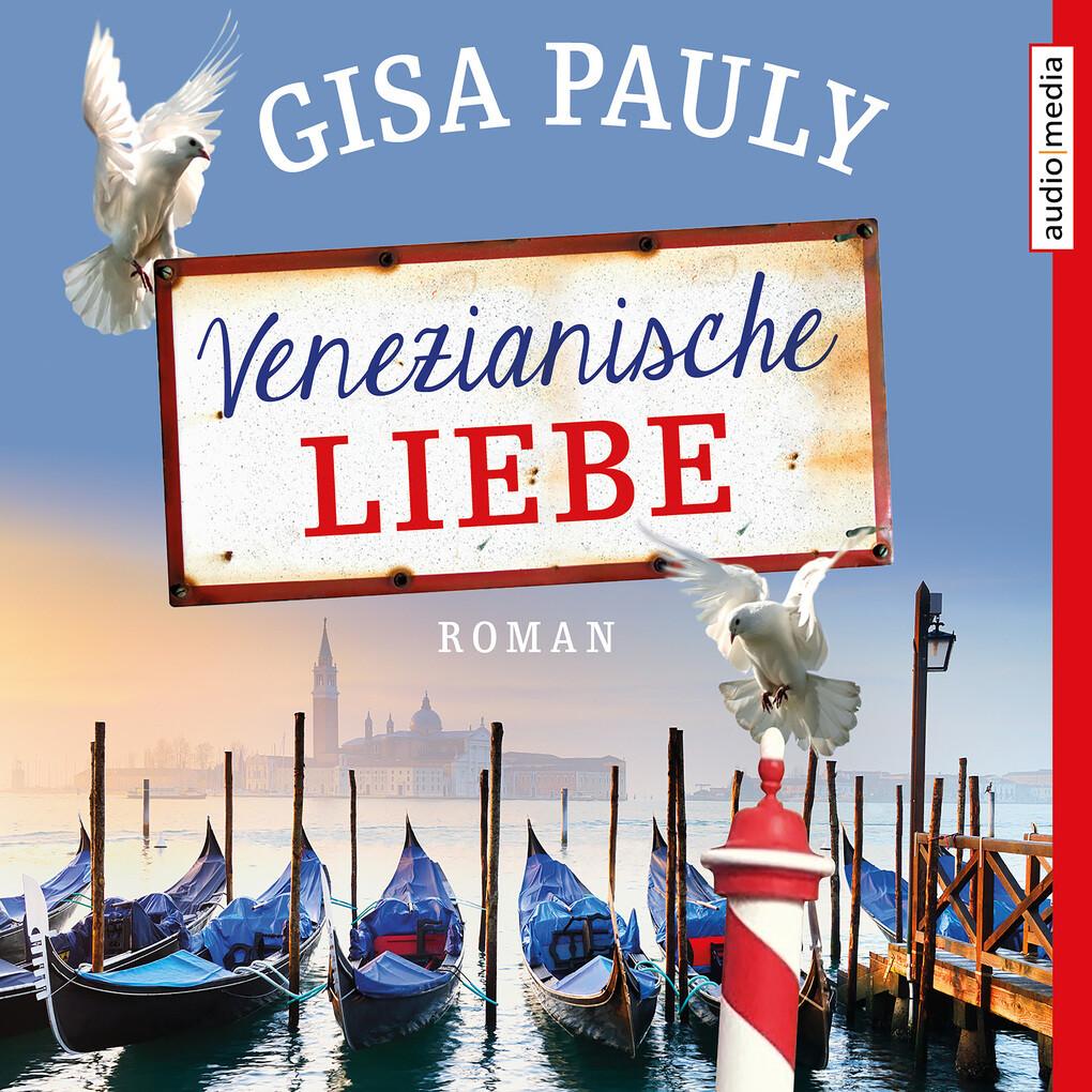 Venezianische Liebe als Hörbuch Download