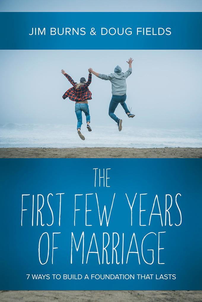 The First Few Years of Marriage als eBook epub