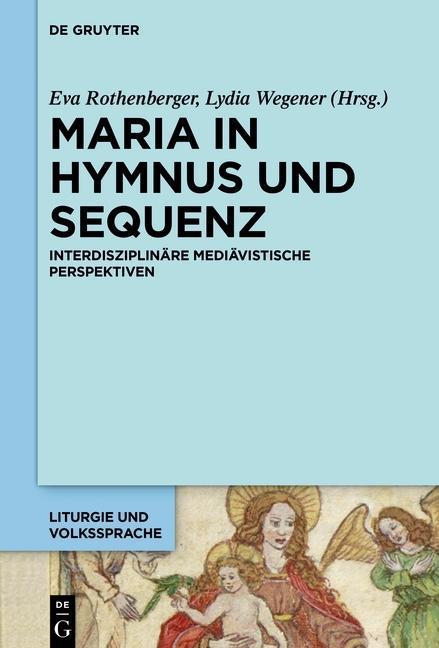 Maria in Hymnus und Sequenz als eBook pdf
