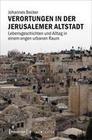 Verortungen in der Jerusalemer Altstadt