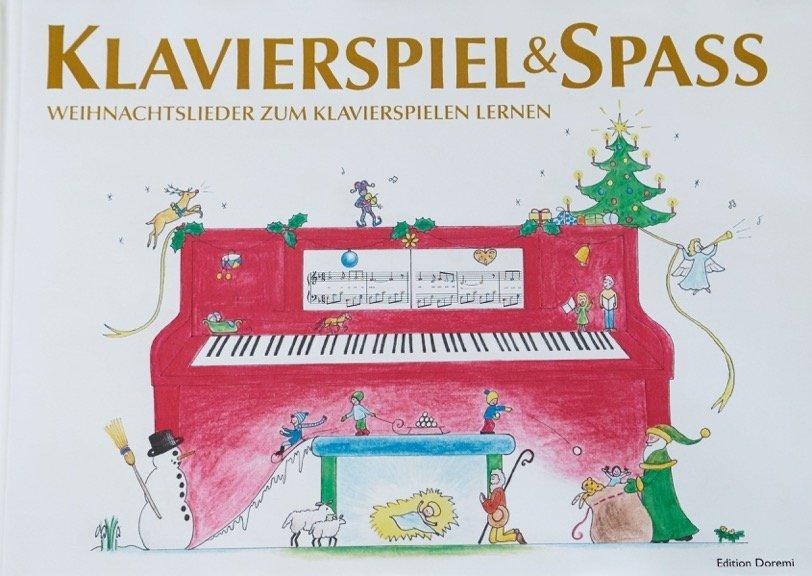 Klavierspiel & Spaß - Weihnachtslieder zum Klavierspielen lernen als Buch