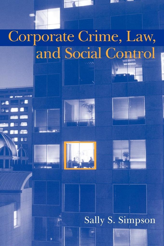Corporate Crime, Law, and Social Control als Buch (kartoniert)