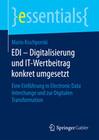 EDI - Digitalisierung und IT-Wertbeitrag konkret umgesetzt