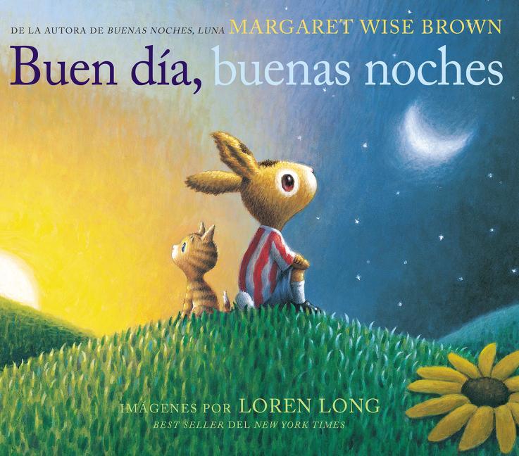 Buen Día, Buenas Noches: Good Day, Good Night (Spanish Edition) als Buch (gebunden)