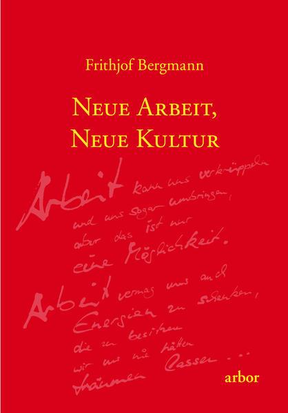 Neue Arbeit, neue Kultur als Buch (kartoniert)