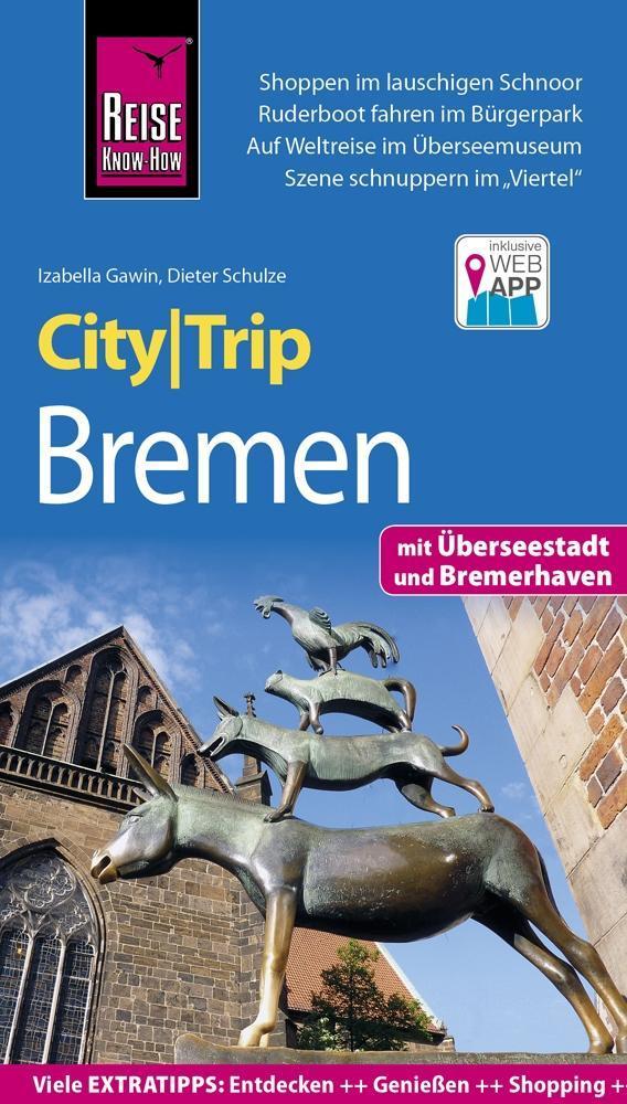 Reise Know-How CityTrip Bremen mit Überseestadt und Bremerhaven als Buch (kartoniert)