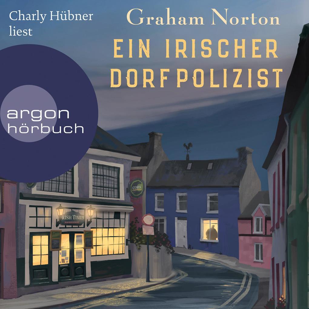 Ein irischer Dorfpolizist (Ungekürzte Lesung) als Hörbuch Download