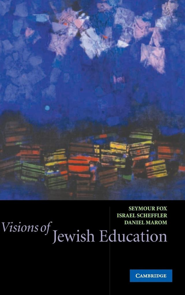 Visions of Jewish Education als Buch (gebunden)