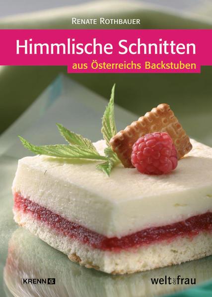 Rothbauer, R: Himmlische Schnitten als Buch (gebunden)
