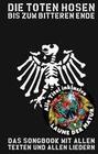 Die Toten Hosen - Bis Zum Bitteren Ende 2017