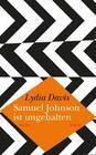 Samuel Johnson ist ungehalten
